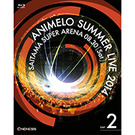 Animelo Summer Live 2014 -ONENESS- 8.30