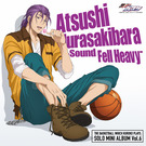 SOLO MINI ALBUM Vol.6 紫原 敦 - Sound Fell Heavy -