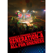 Animelo Summer Live 2007 「Generation-A」